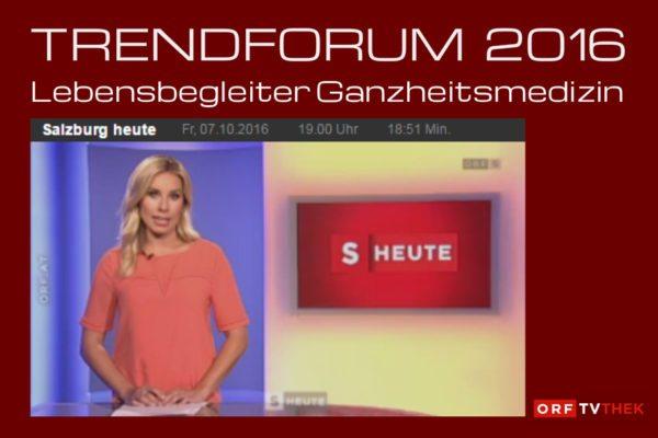 TRENDFORUM 2016, ORF Heute