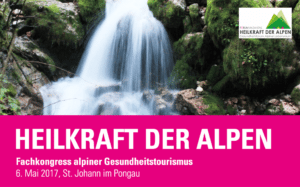 HEILKRAFT DER ALPEN - Fachkongress 2017