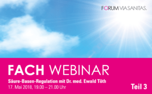 Fachwebinar Säure-Basen-Regulation mit Dr. Ewald Töth - Teil 3