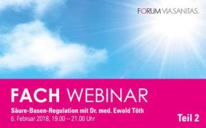 Fachwebinar Säure-Basen-Regulation mit Dr. Ewald Töth - Teil 2