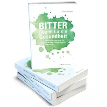 BITTER - Segen für die Gesundheit, Ulrike Köstler