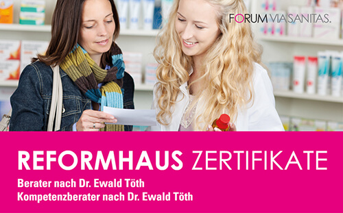 Reformhaus Zertifikate nach Dr. Ewald Töth