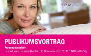 Publikumsvortrag - Frauengesundheit mit Dr. med. univ. Gabrielle Dienhart