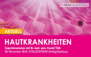 Expertenseminar mit Dr. Ewald Töth: Hautkrankheiten aktuell