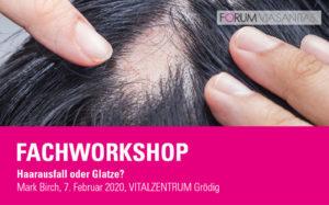 Fachworkshop mit Trichilogist Mark Birch - Haarausfall oder Glatze?