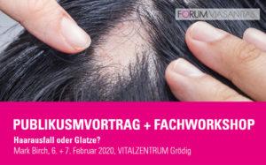 Publikumsvortrag und Fachworkshop mit Trichilogist Mark Birch - Haarausfall oder Glatze?