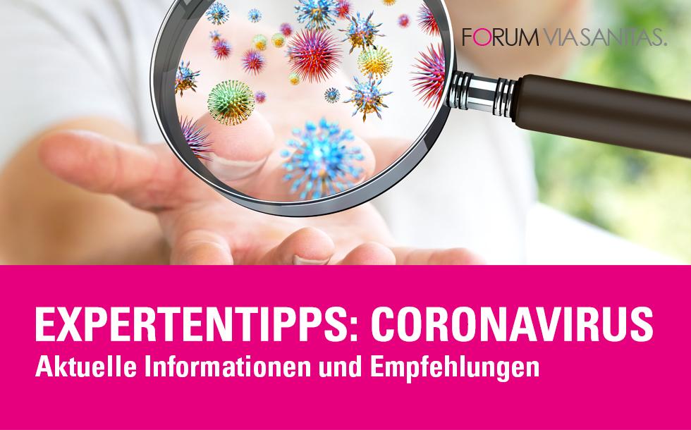 Aktuelle Expertentipps zum ganzheitsmedizinischen Schutz vor dem Corona-Virus.