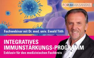 Integratives Immunstärkungs-Programm: Fachwebinar mit Dr. Ewald Töth
