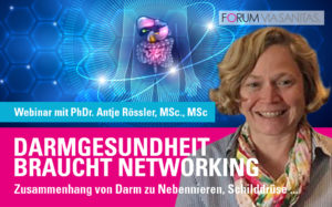 """Fachwebinar mit PhDr. Antje Rössler, MSc., MSc. zum Thema """"Darmgesundheit braucht Networking"""""""